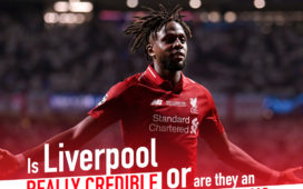 Is Liverpool really credible or are they an aberration?