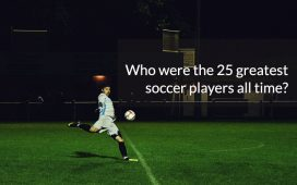 Who were the 25 greatest soccer players all time?